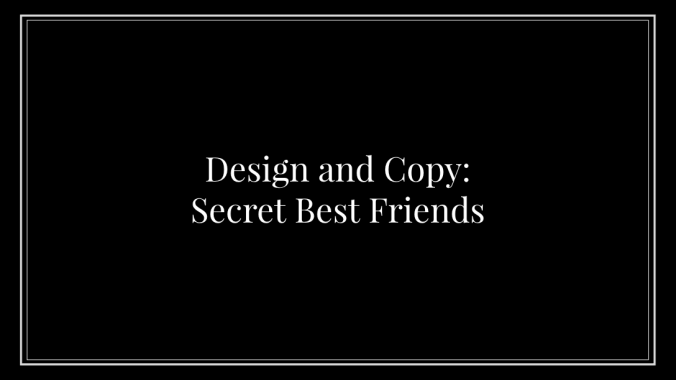 Design and Copy: Secret Best Friends